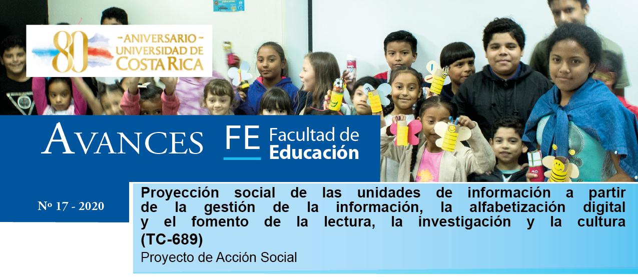 Avances FE de la Biblioteca de la Facultad de Educación presenta el proyecto: Proyección social de las unidades de información a partir de la gestión de la información, la alfabetización digital y el fomento de la lectura, la investigación y la cultura